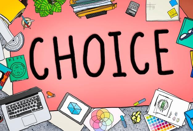 Scelta possibilità opportunità decisione alternativa concept