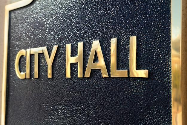 City hall sign close up