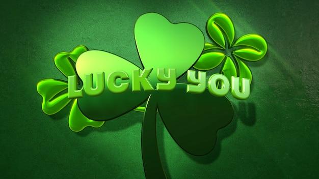 Крупный план lucky you текст и большие зеленые трилистники на блестящем фоне дня святого патрика. роскошный и элегантный стиль 3d-иллюстрации для праздничной темы