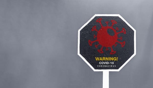Closeup warning covid-19 sign