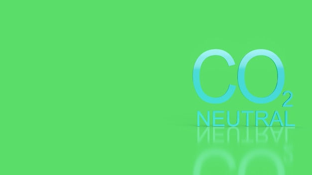 Co2 neutral  text on green background  for ecology concept 3d rendering