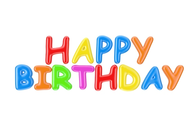 Colorful inflatable happy birthday bubble letters sign on a white background. 3d rendering
