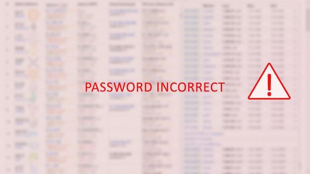 비밀번호가 잘못 입력된 개념 화면. 빨간색 텍스트입니다. 삼각형에 느낌표입니다. 숫자와 밝은 배경을 흐리게. 수평의.