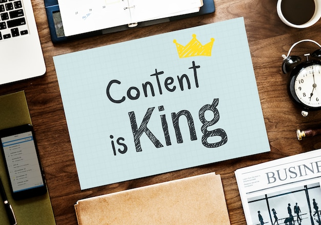 Content is king written on a paper