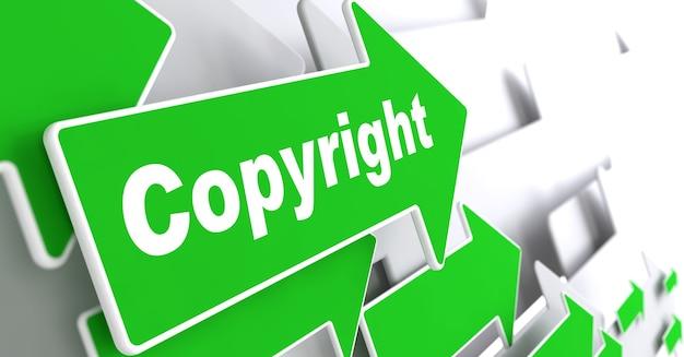 著作権。 「著作権」のスローガンが付いた緑の矢印。 3dレンダリング。