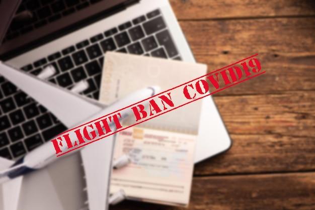コロナウイルスパンデミック。観光客やコロナウイルスcovid19の旅行者のためのフライト禁止と閉鎖国境