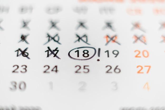 A deadline date on the calendar, time event schedule