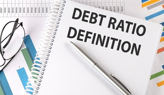 チャート表面のノートブックの負債比率定義テキスト