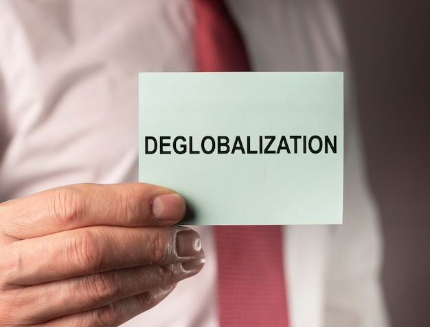 Deglobalization cocept in business and commerse concept. word text about anti globalism, reverse globalization.