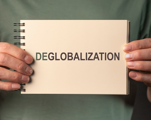 脱グローバル化のコンセプト。反グローバリズム、逆グローバリゼーションという言葉。