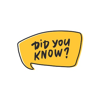 Did you know tag in cartoon yellow speech bubble