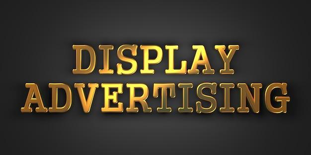 디스플레이 광고-마케팅 개념. 골드 텍스트. 3d 렌더링.