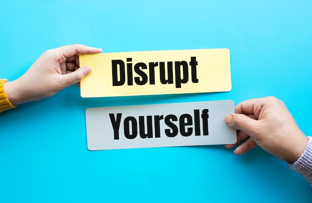 Disrupt yourself and business success concepts.