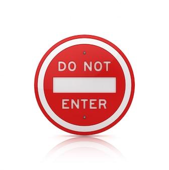 Не входите в дорожный знак