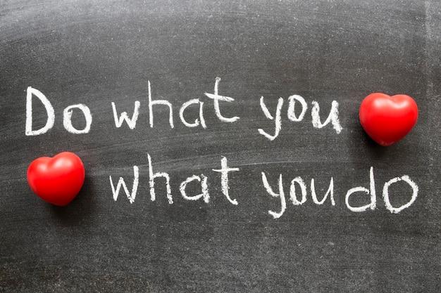 Делай то, что любишь, люби то, что делаешь концепция