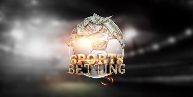 Внутри футбольного мяча лежат доллары, в мяче полно денег и надписи «ставки на спорт». ставки на футбол, азартные игры, букмекерская контора, большой выигрыш.