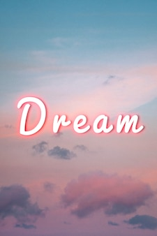Dream pink neon typography