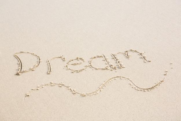 Dream written on sand
