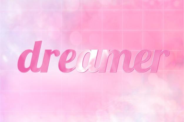 Эстетический текст dreamer милым блестящим розовым шрифтом
