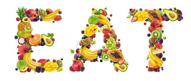 さまざまなフルーツとベリーで作られたeatという言葉
