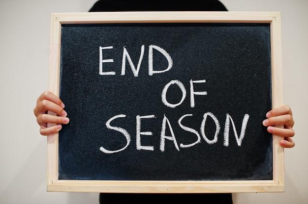 End of season written on chalkboard
