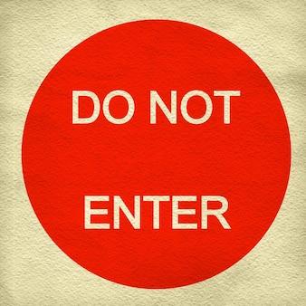 Do not enter sign on white paper background