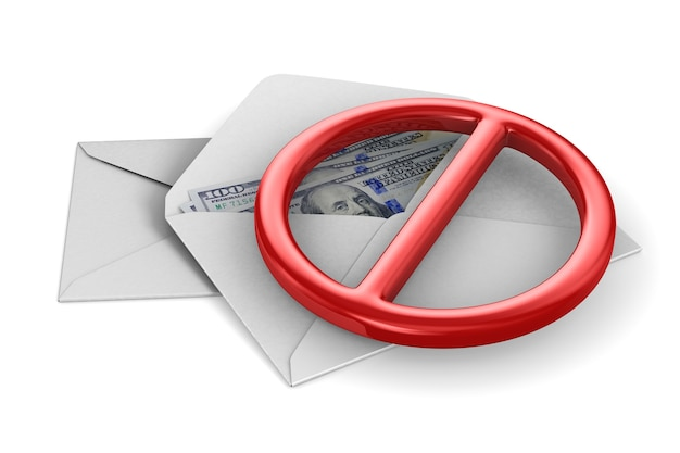 Envelope and sign forbidden with money on white background. isolated 3d illustration