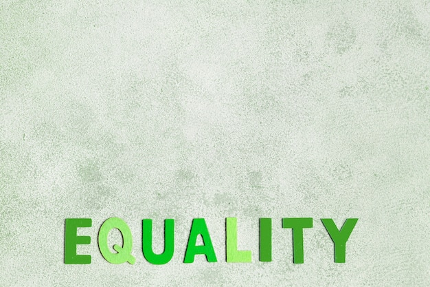 Equality word with copy space background