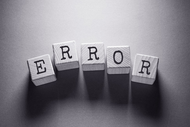 Error word written on wooden cubes