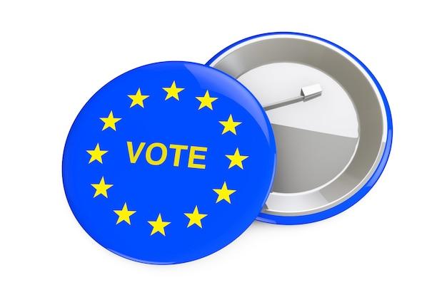 Концепция голосования европейского союза. значок с флагом европейского союза и знак голосования на белом фоне. 3d рендеринг