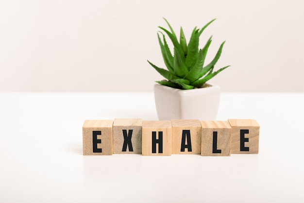 Exhale word made with building blocks