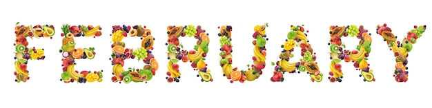 February word made of different fruits and berries