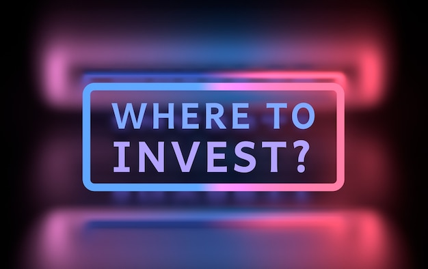 Financial investing illustration with words - where to invest? written in glowing neon blue magenta colors. 3d illustration.