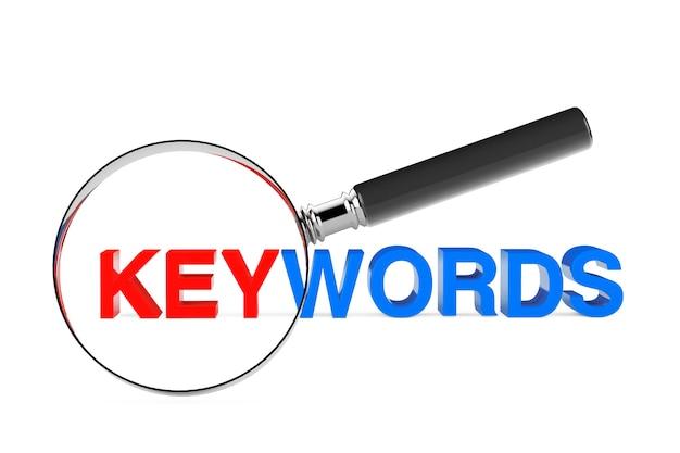 Найдите понятие ключевых слов. увеличительное стекло с ключевыми словами подписать на белом фоне. 3d рендеринг
