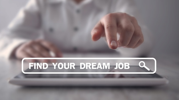 Find your dream job. business concept