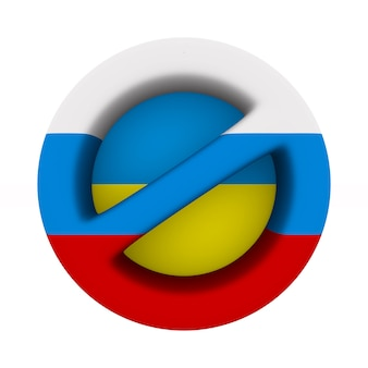 Flag russia and ukraine and sign forbidden on white space