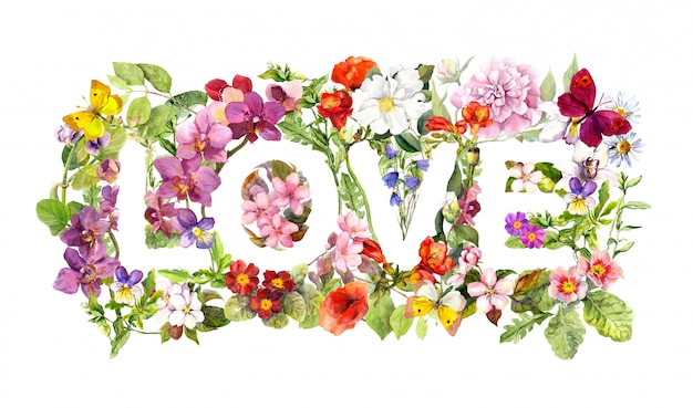 Floral word love (flowers, grass, herb). watercolor letter.