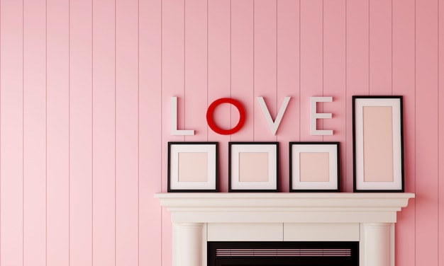 Four black blank picture frame placed on the fireplace with love word on the wall in pastel pink wood room.
