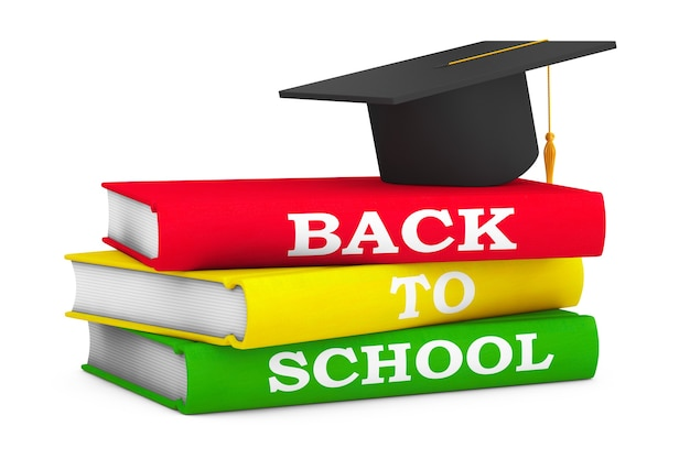 Gaduation hat over books with back to school sign on a white background. 3d rendering