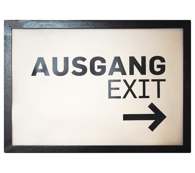 白の上に分離されたドイツのサイン。オースガング(出口) Premium写真