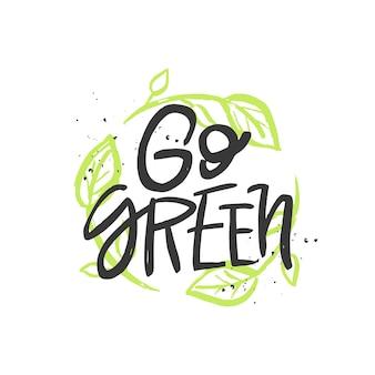 緑の手書きの引用動機付けのブラシのレタリングの碑文ゼロウェイストの概念に行く