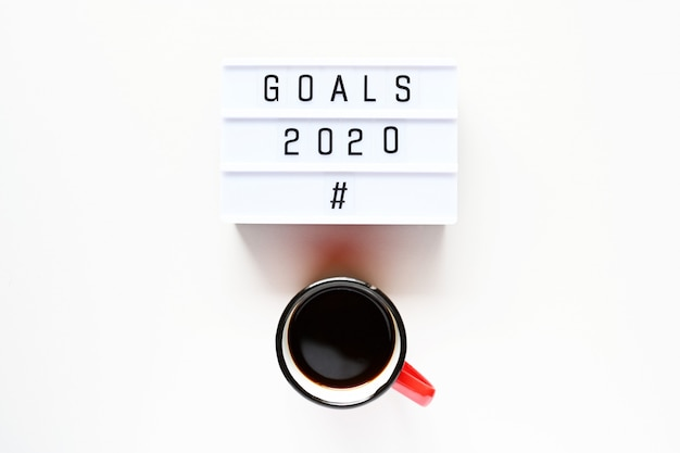 Goals 2020 with cup of coffee