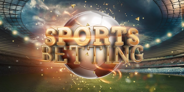 Gold lettering sports betting background with soccer ball and stadium.