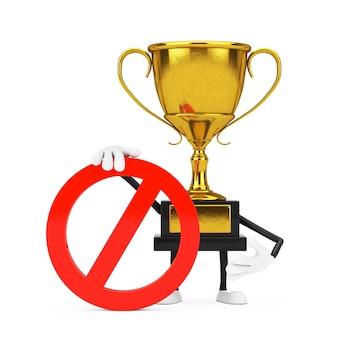 金賞を受賞したトロフィーパーソンキャラクターマスコット、白地に赤の禁止または禁止標識。 3dレンダリング