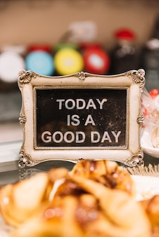 Good day sign pastry shop