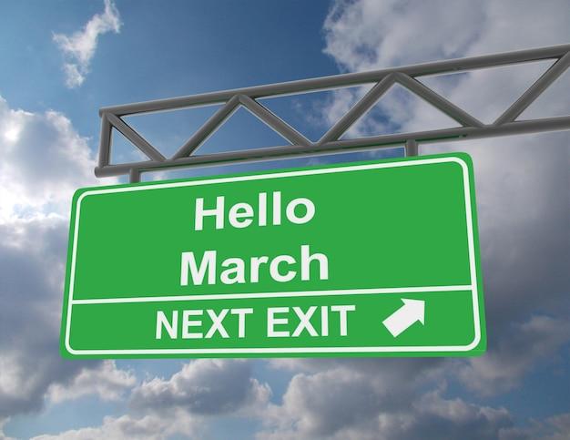 Hello march가 있는 녹색 머리 위 도로 표지판