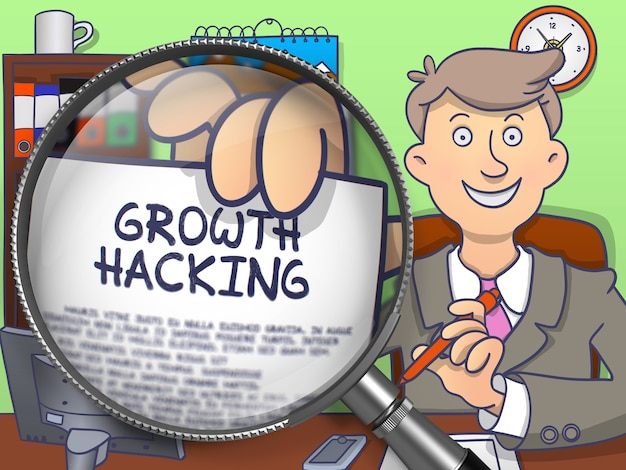 Growth hacking. text on paper in business man's hand through magnifying glass. colored doodle illustration.