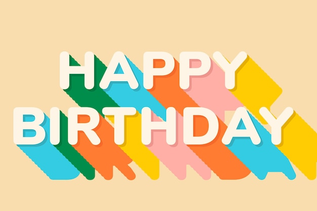 Happy birthday text in shadow font
