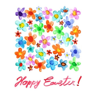 Happy easter! watercolor flowers and inscription. easter card. raster illustration