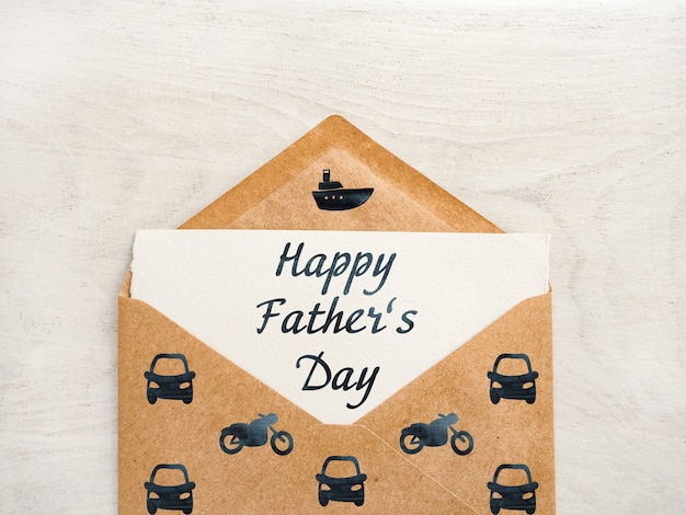 Happy father's day. beautiful greeting card. closeup, top view. congratulations for loved ones, relatives, friends and colleagues